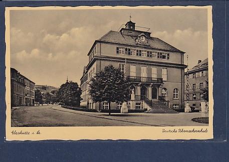 AK Glashütte i.Sa. Deutsche Uhrmacherschule 1930