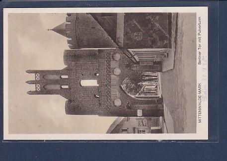 AK Mittenwalde Mark Berliner Tor mit Pulverturm 1928