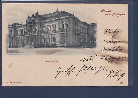 AK Gruss aus Leipzig Neue Börse 1899