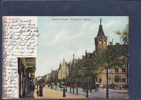 AK Rixdorf Berliner Strasse Amtsgericht Rathaus 1905