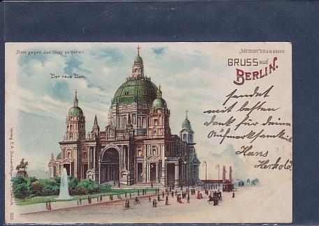 AK Halt gegen Licht Gruss aus Berlin Der neue Dom 1900