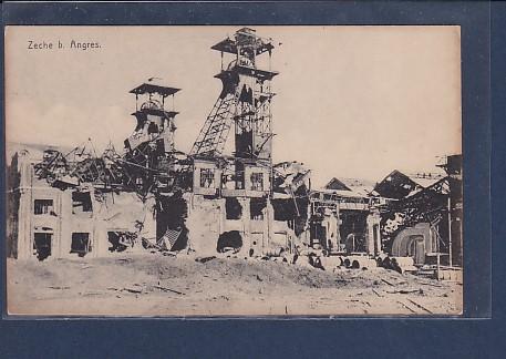 AK Zeche b. Angres ( Zerstört) 1917