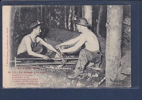 AK Au Pays Noir Le Forage a la main 1917
