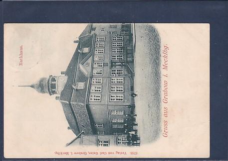 AK Gruss aus Grabow i. Macklbg. Rathhaus 1900