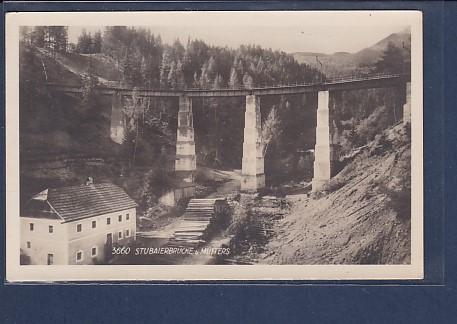 AK Stubaierbrücke bei Mutters 1940