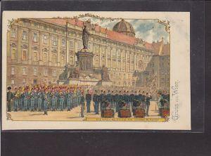 AK Litho Gruss aus Wien Die Wach-Ablösung 1900