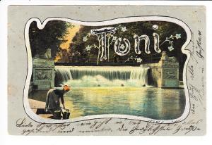 """""""Toni"""" für Ihre(n) liebste Toni, gelaufen 1904, nicht ganz Erh. I"""