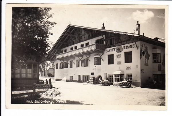 Schönberg, Stubaital, O-Foto-AK Gasthof Domanig, gelaufen 1940