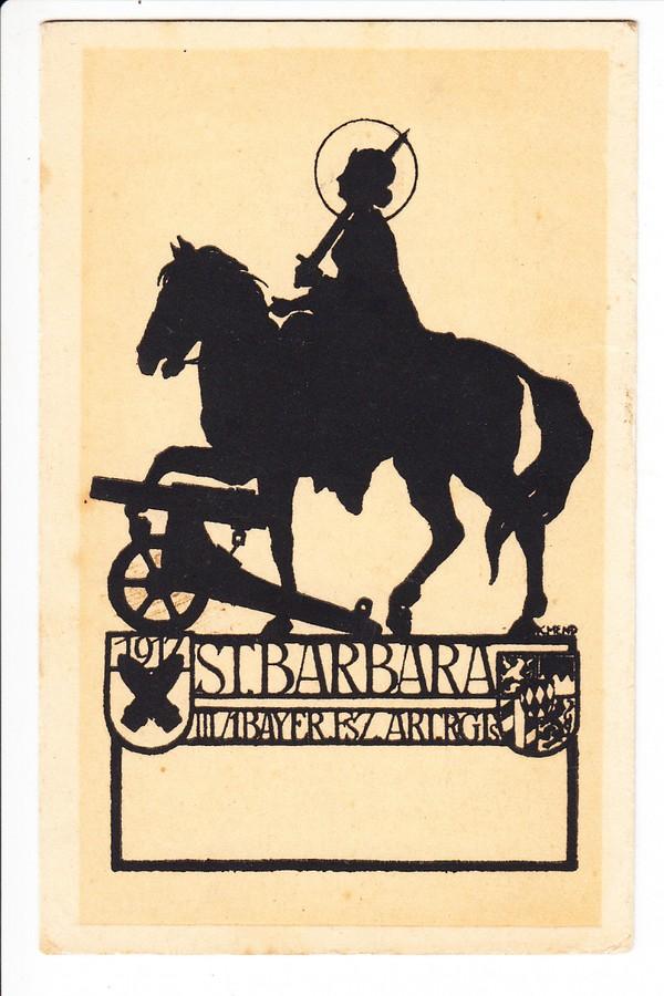 Barbara-Karte, katholische Schirmherrin der bayrischen Artillerie, gelaufen 1917 (Du sollst nicht töten, sagt sie wohl nicht)