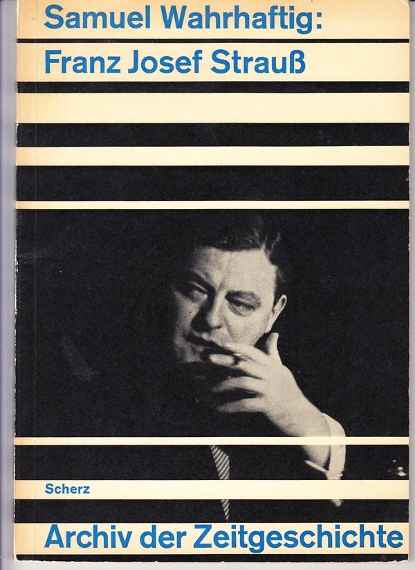 Franz Joseph Strauß, rares Buch 1965, Samuel Wahrhaftig ZVAB 1 x 7 ?