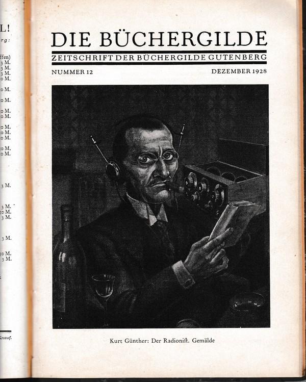 Jahresband 1928 Die (gewerkschaftsnahe) Büchergilde, 12 gebundene Hefte, beste Erhaltung. Gute Artikel und Graphiken, reihenweise