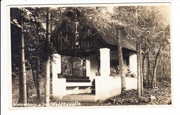 Wasserburg, Waldkapelle, Stpl. Foto-Wenning, dortselbst, gel. 1929 0