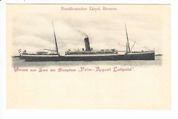 Prinzregent Luitpold, Norddeutscher Lloyd, Bremen, Gruß von Bord ungelaufen, Erh. i.O. 0