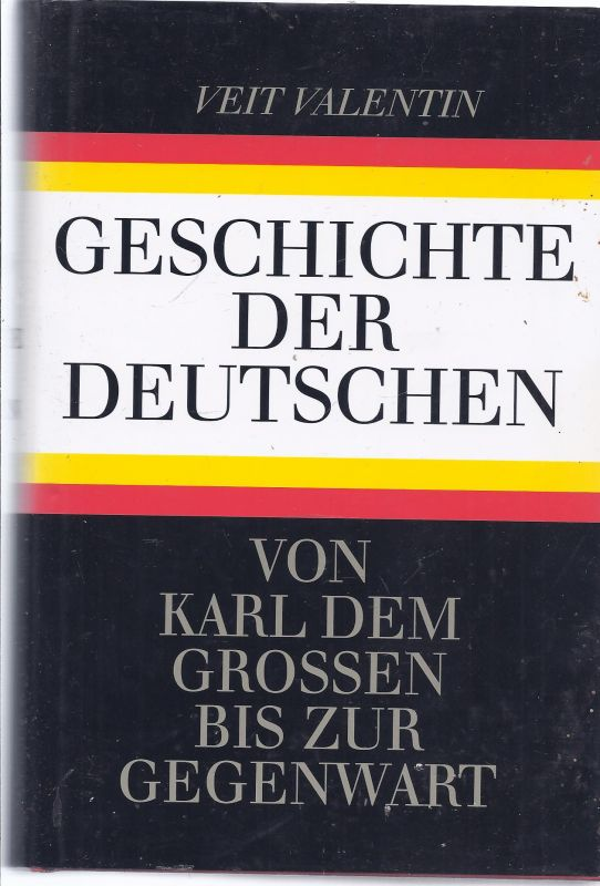 waku-möbox3 - Veit Valentin , Geschichte der Deutschen von Karl dem Großen bis zur Neuzeit