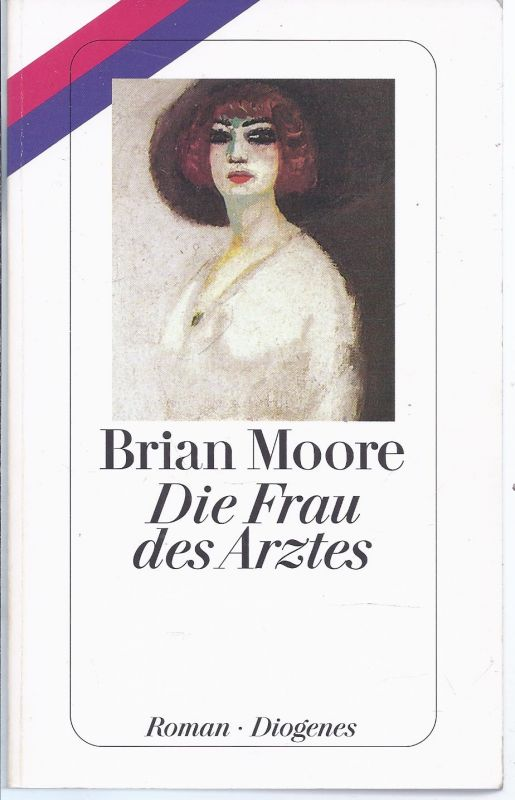 0schr-06 - Brian Moore ,  Die Frau des Arztes , Taschenbuch Diogenes Verlag