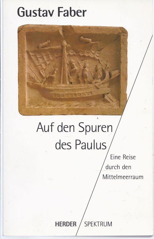02schr-eck - Auf den Spuren des Paulus , von Gustav Faber , Taschenbuch im Herder Verlag