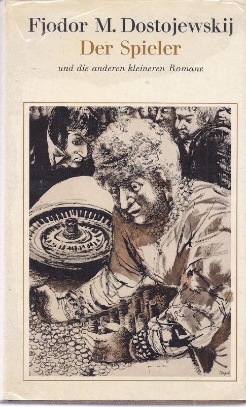 02schr-eck - Fjodor M. Dostojewskij  - Der Spieler  und andere kleinere Romane - Hartkarton Ausgabe des deutschen Bücherbundes