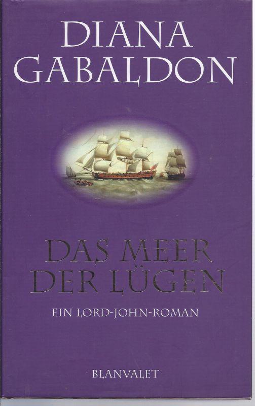 1ET-rollo -  Diana Gabaldon   Das Meer der Lügen , ein  Lord John Roman , im Blanvalet Verlag als 1. Auflage