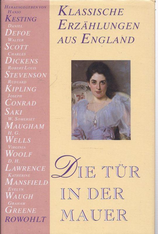 1Et-rollo -  Auswahl Hanjo Kesting  - Die Tür in der Mauer - klassische Erzählungen aus England , im Rowohlt Verlag als 1. Auflage 1988
