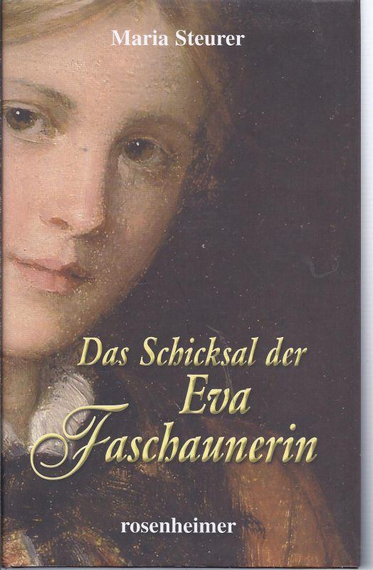 wzobi-rot4  - Das Schicksal der Eva Faschaunerin  von Maria Steurer  neuwertiges sauberes Buch mit Kunstoffeinband 500 gr.  TOP ZUSTAND , siehe Beschreibung QUALITÄT ZU KLEINEM PREIS -  Bei dem angebotenen Exemplar handelt es sich um ein in der **...