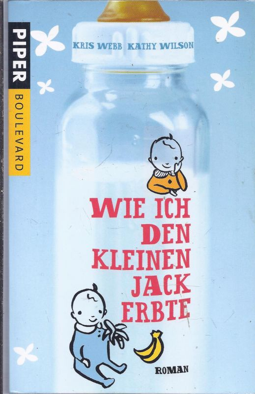 02po-02##  Wie ich den kleinen Jack erbte , Taschenbuch von krIS wEBB; kATHY Wilson