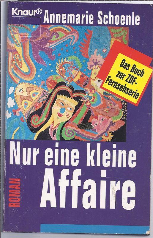 02po-02# Nur eine kleine Affaire Taschenbuch von Annemarie Schoenle
