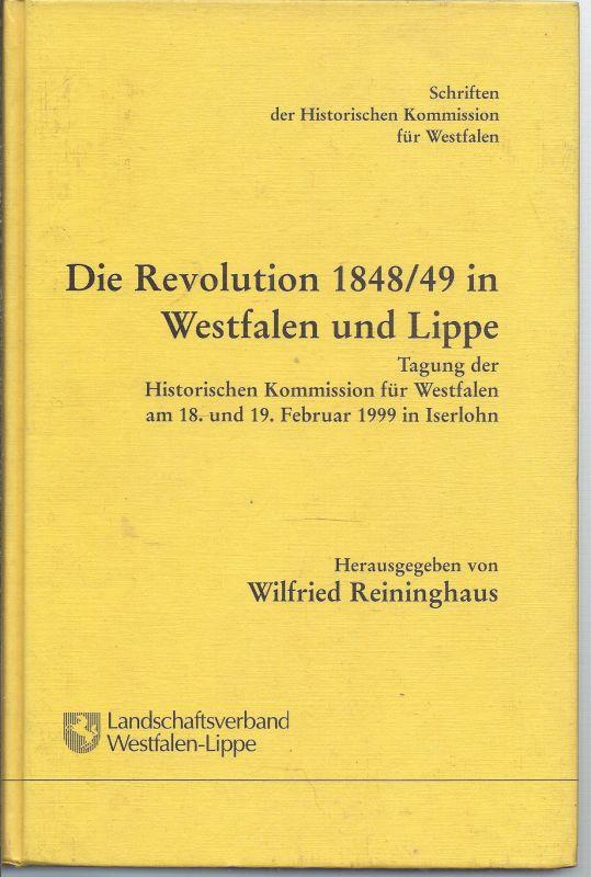 wzgrau-box  Landschaftsverband Westfalen Lippe, Hrsg. Wilfried Reininghaus , Die Revolution 1848/49 im Westfalen Lippe , Historische Kommission  für Westfalen