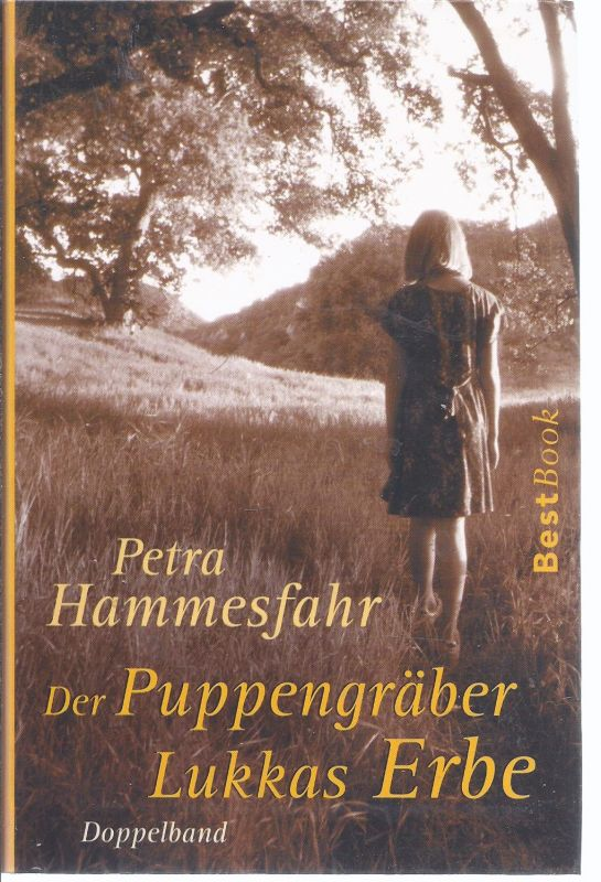 472276199f5caa 0mö-box Petra Hammesfahr - Der Puppengräber - Lukkas Erbe - Doppelband 0
