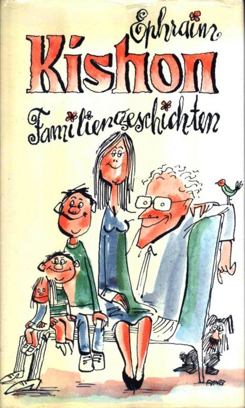 Ephraim Kishon / Familiengeschichten