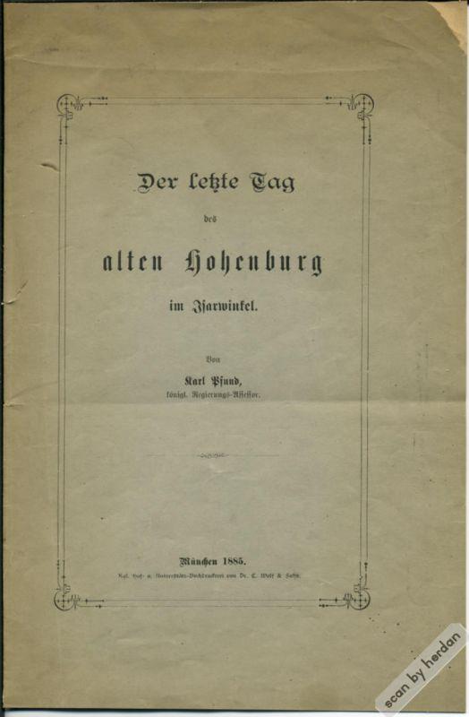 Bayerische Geschichte: Die Zerstörung der Feste Hohenburg 1707