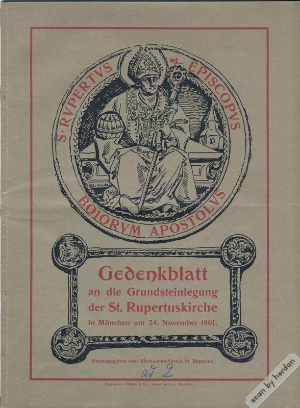 Rarität: Grundsteinlegung der St. Rupertuskirche in München 1901. 26-seitige illustrierte Broschüre des Kirchenbau-Vereins St. Rupertus in München.