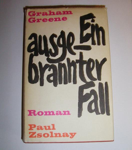 Graham Greene - Ein ausgebrannter Fall