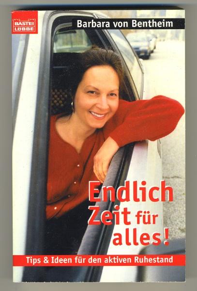 Barbara von Bentheim  -  Endlich Zeit für alles!