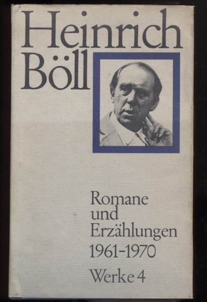 Heinrich Böll - Romane und Erzählungen 1961-1970