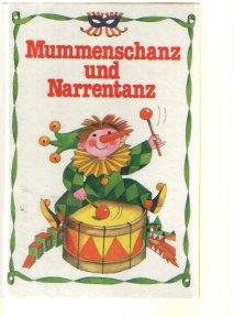 Findeisen, Steffi Gürtzig, Inge: Mummenschanz und Narrentanz.