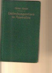 Heinz Haufe: Entdeckungsreise in Australien Ludwig Erhardt ein deutsches Forscherschicksal.