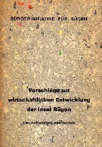 Bürgerinitiative für Rügen: Vorschläge zur wirtschaftlichen Entwicklung der Insel Rügen Eine Aufforderung zum Handeln.