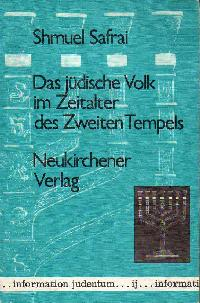 Shmuel Safrai: Das jüdische Volk im Zeitalter des Zweiten Tempels.