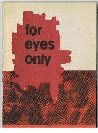 Harry Thürk: For eyes only (Streng geheim) ersterTeil nach dem gleichnamigen DEFA-Film erzählt von Peter Wipp Filmisse Hans Lucke Drehbuch: Harry Thürk und Janos Veiczi.
