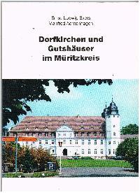 Ernst-Ludwig Evers Manfred Achtenhagen: Dorfkirchen und Gutshäuser im Müritzkreis.
