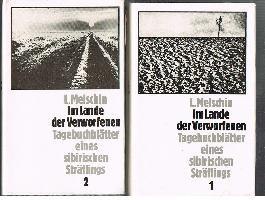 L. Melschin: Im Lande der Verworfenen Tagebuchblätter eines Sibirischen Sträflings Band 1 und 2.