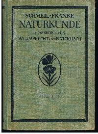 Prof. Dr. D. Schmeil u. Stadtschulrat Dr. M. Franke: Naturkunde für höhere Mädchenschulen Lyzeen und Studienanstalten 2. Heft: Quitina.