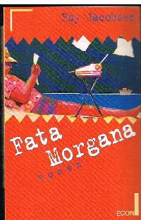 Roy Jacobsen: Fata Morgana.