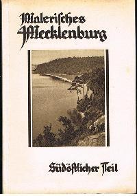 A. von Bülow: Malerisches Mecklenburg Der Reihe erster Band Südöstlicher Teil.