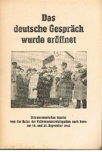 Amt für Information der Regierung der DDR: Das neue Gespräch wurde eröffnet Dokumentarischer Bericht von der Reise des Volkskammerdelegation nach Bonn am 19. Und 20. September 1952.