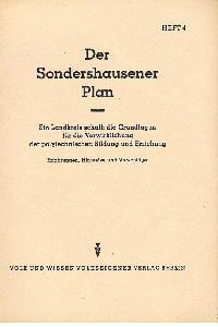 Der Sonderhausener Plan Heft 4 Ein Landkreis schafft die Grundlagen für die Verwicklichung der polytechnischen Bildung und Erziehung Erfahrungen Hinweise und Vorschläge.