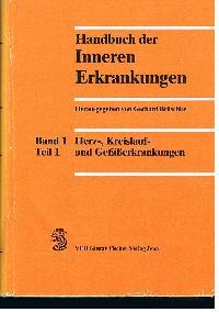 Gerhard Brüschke: Handbuch der inneren Erkrankungen Band 1 Teil 1 Herz-, Kreislauf- und Gefäßerkrankungen.