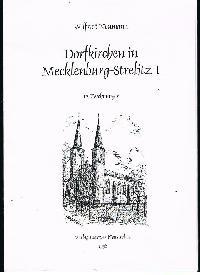 Wilfried Neumann: Dorfkirchen in Mecklen-Strelitz 1 12. Zeichnungen.