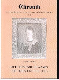 Elisabeth Brügman: Miete Fontane in Waren Ihr Leben und Ihr Tod Chronik Schriftenreihe des Warener Museums- und Geschichtsverein Heft 2.