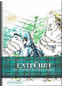 Robert Louis Stevenson: Entführt Die Abenteuer von David Balfour Band 234 aus der Reihe spannend erzählt.